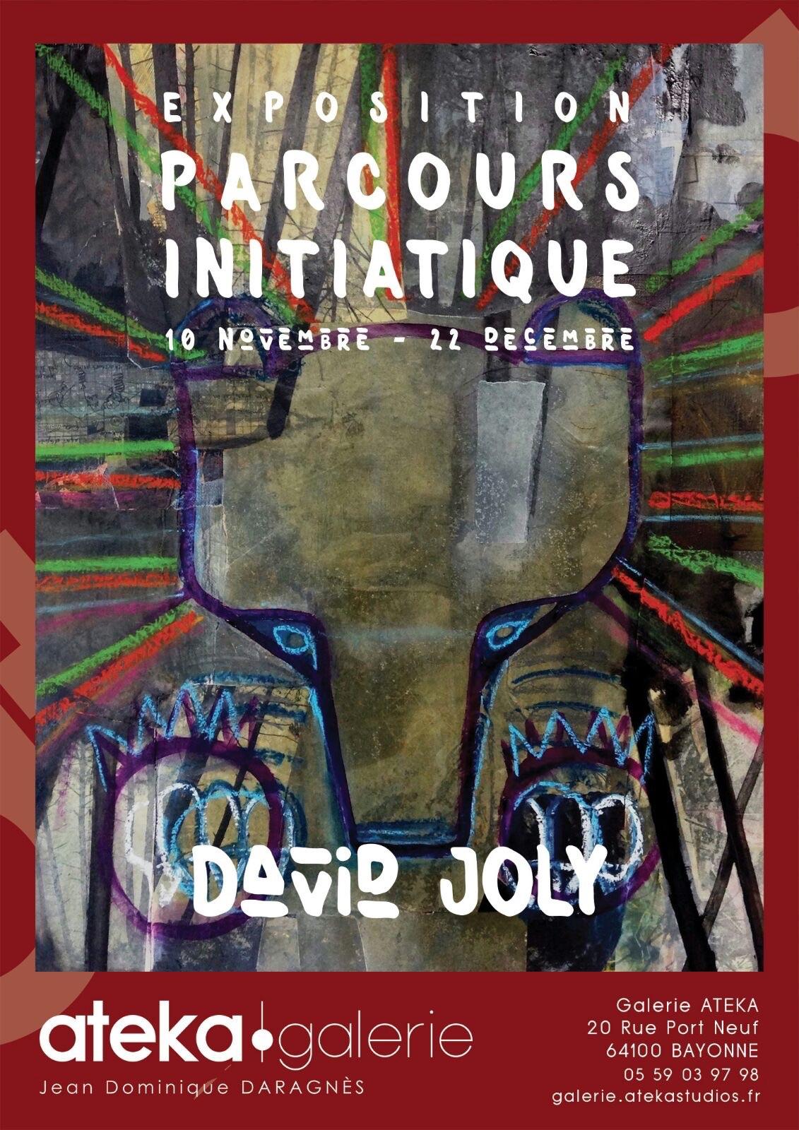 Affiche Exposition Ateka - Parcours initiatique - David Joly